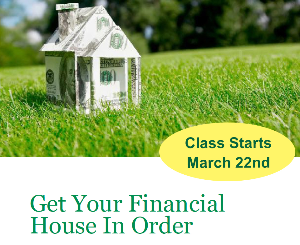 Get Your Financial House in Order Class from Rivers and Assoc Starts March 22